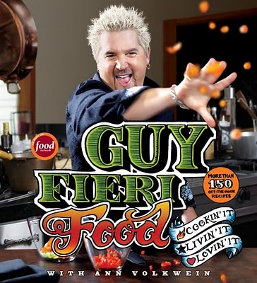 Guy Fieri Food New Cookbook by Chef Guy Fieri