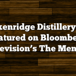 Breckenridge Distillery to be featured on Bloomberg Television's The Mentor