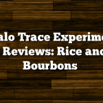 Buffalo Trace Experimental 2011 Reviews: Rice and Oat Bourbons