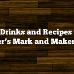 Fall Drinks and Recipes with Maker's Mark and Maker's 46