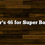 Maker's 46 for Super Bowl 46