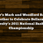 Maker's Mark and Woodford Reserve Together to Celebrate Bellarmine University's 2011 National Basketball Championship