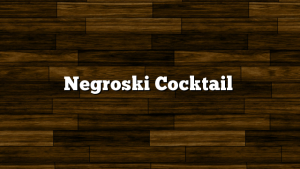 Negroski Cocktail