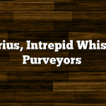 Sirius, Intrepid Whisky Purveyors