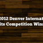 The 2012 Denver International Spirits Competition Winners