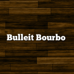 Bulleit Bourbo